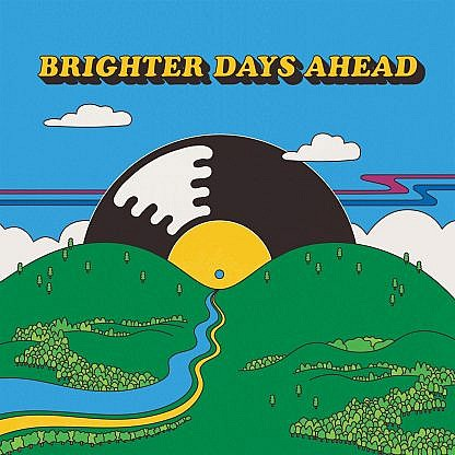 Brighter Days Ahead (Coloured Vinyl) (pre-order: Due 19th Feb 2021)