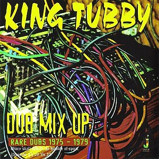 Dub Mix Up Rare Dubs 1975-1979