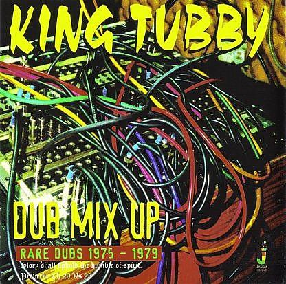 Dub Mix Up Rare Dubs 1975-1979