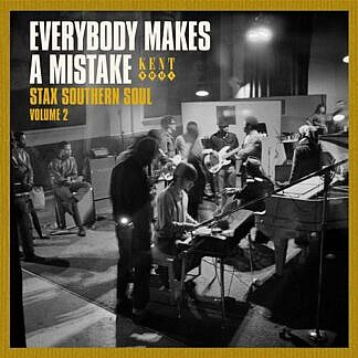 Everybody Makes A Mistake - Stax Southern Soul Vol 2