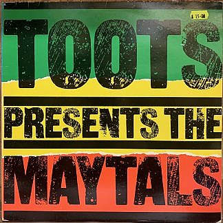 Toots Presents The Maytals