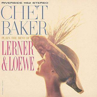 Chet Baker Plays The Best Of Lerner & Loewe (180Gm)