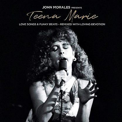 John Morales Presents Teena Marie The M + M Mixes (Pre-Order 26Th March)