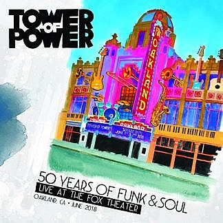 50 Years Of Funk & Soul: Live At The Fox Theater - Oakland, Ca - June 2018(Pre-Order 26Th March)