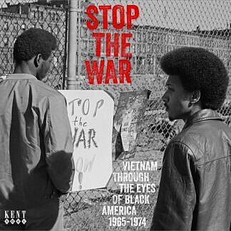 Stop The War - Vietnam Through The Eyes Of Black America