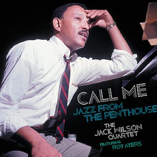 Call Me -Jazz From The Penthouse