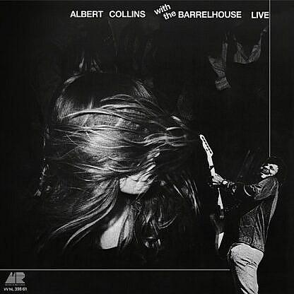Albert Collins Barrelhouse Live