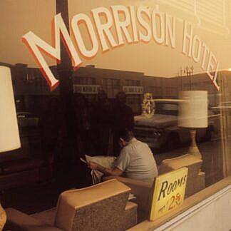 Morrison Hotel Sessions
