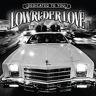 Dedicated to You: Lowrider Love (coloured vinyl)