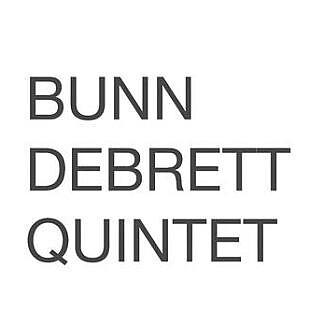 Bunn Debrett Quintet