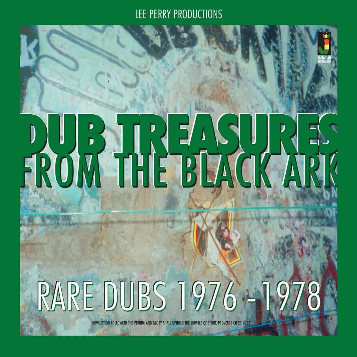 Dub Treasures From The Black Ark - Rare Dubs 1976-1978