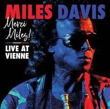 Merci Miles - Live At Vienne