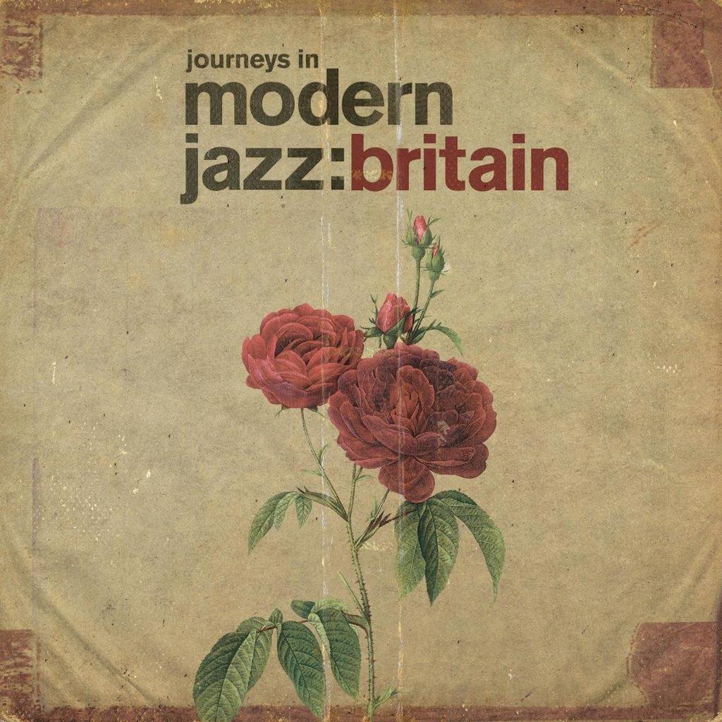 Journeys In Modern Jazz (Britain 1961 – 1973)