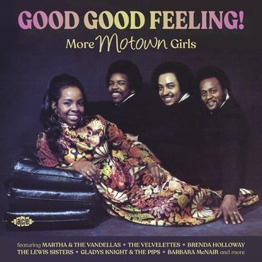 Good Good Feeling! More Motown Girls
