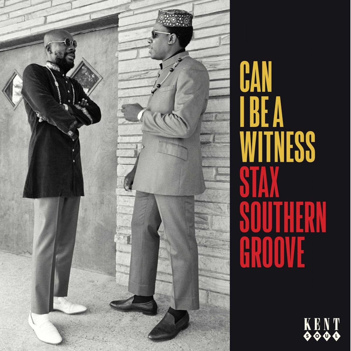 Can I be A Witness - Stax Southern Groove