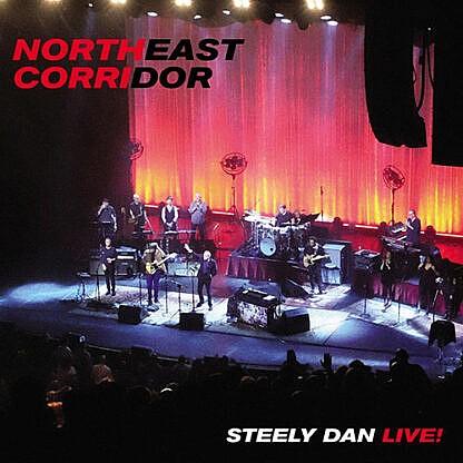 Steely Dan Live | North East Corridor