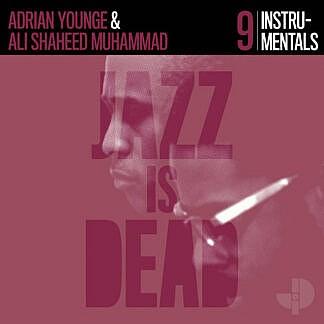 Jazz Is Dead 9 : The Instrumentals (Pre-order due 1st October)